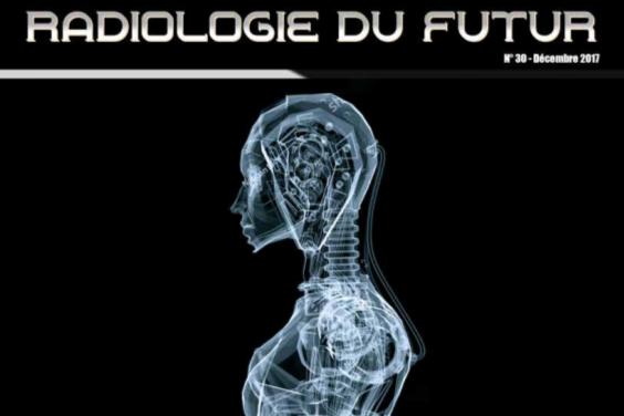 Radioactif N°30 – Radiologie du futur